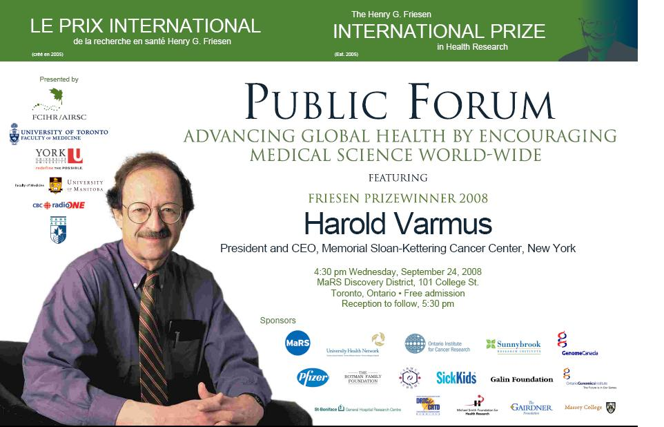 2008 Friesen Prize - Public Forum - Harold Varmus