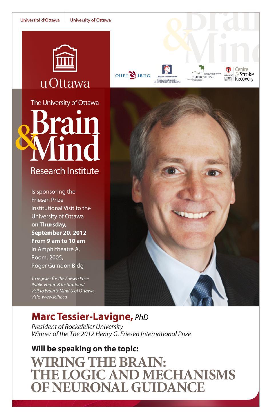 2012 Friesen Prize - Institutional visit - U of Ottawa Brain & Mind Institute - Dr. Marc Tessier-Lavigne