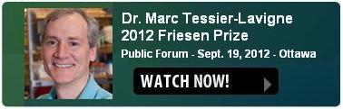 2012 Public Forum - Dr. Marc Tessier-Lavigne