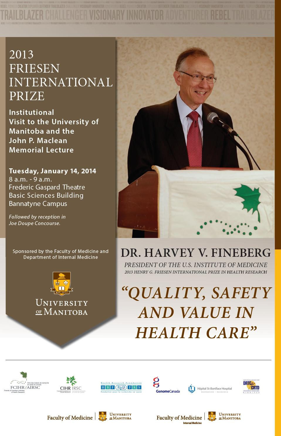 POSTER - U Manitoba Institutional visit - Dr. Harvey V. Fineberg, 2013 Friesen International Prizewinner