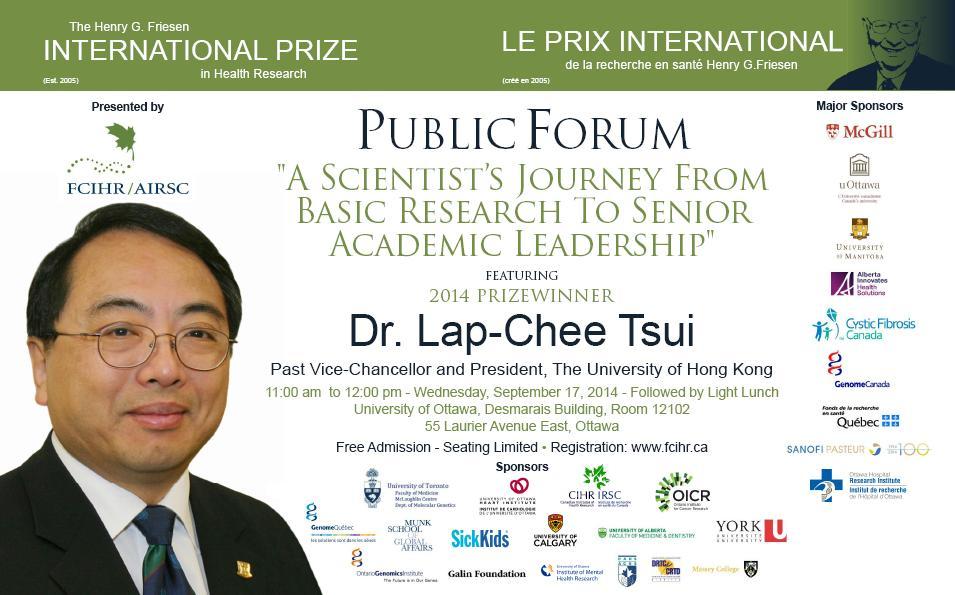 2014 Friesen Prize Public Forum Lecture at U Ottawa - September 17 - Dr Lap-Chee Tsui