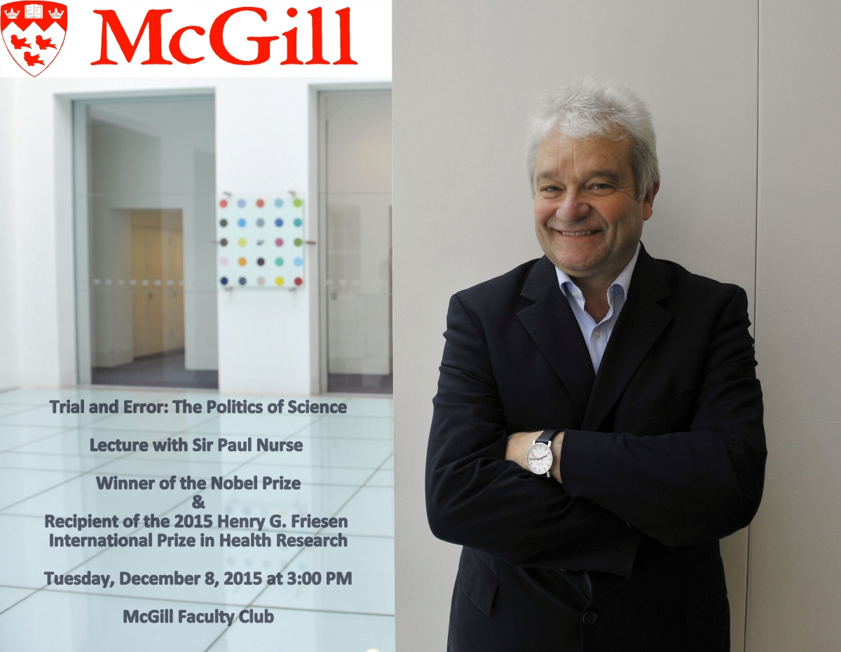 POSTER - 2015 McGill - Sir Paul Nurse - Friesen Prize Institutional visit