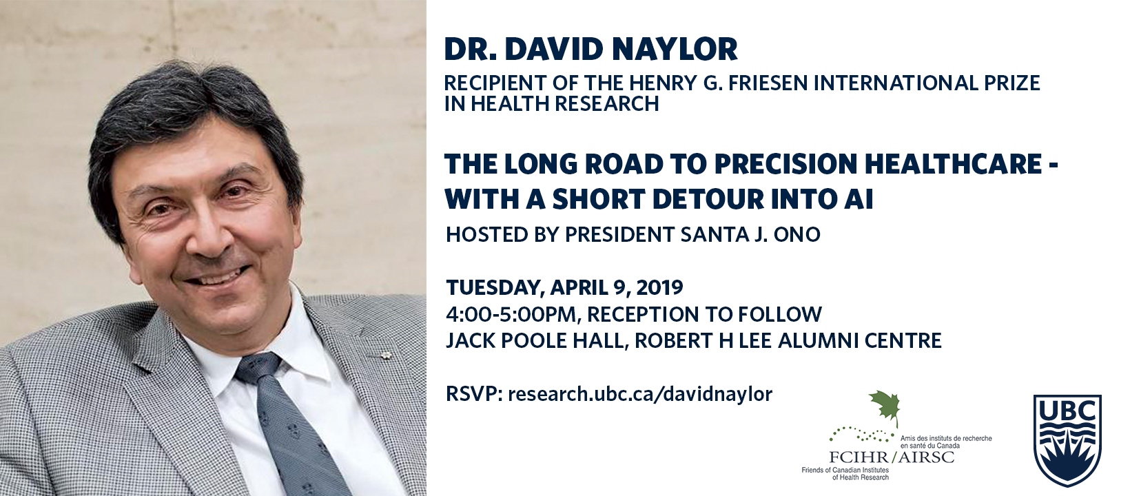 POSTER - 2019 UBC - Dr. David Naylor - Friesen Prize Institutional visit
