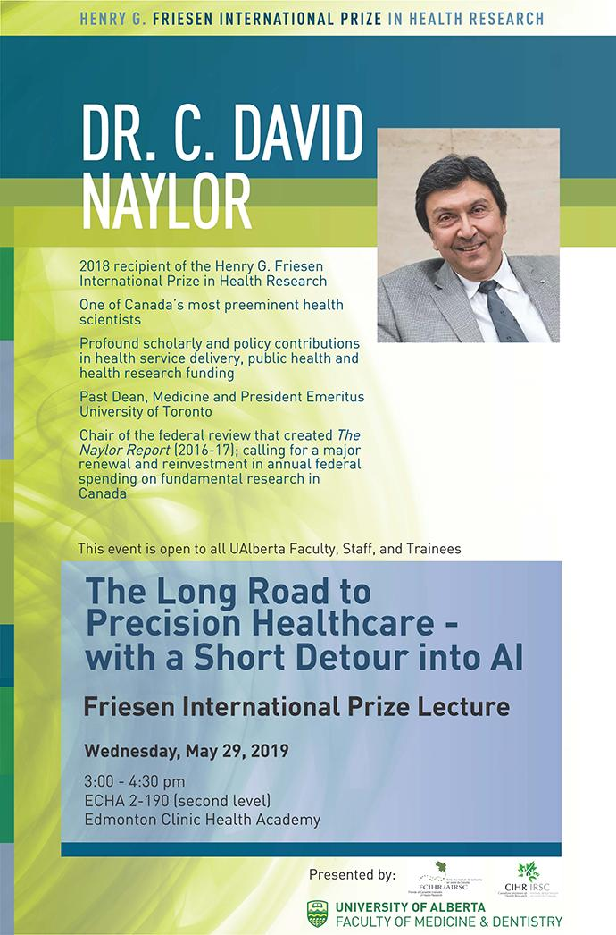 Poster - 2019 U Alberta - via Alberta Medical Association web site - Dr. David Naylor - Friesen Prize Institutional visit